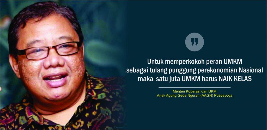 Menteri Koperasi dan Usaha Kecil dan Menengah (UKM) Anak Agung Gede Ngurah Puspayoga