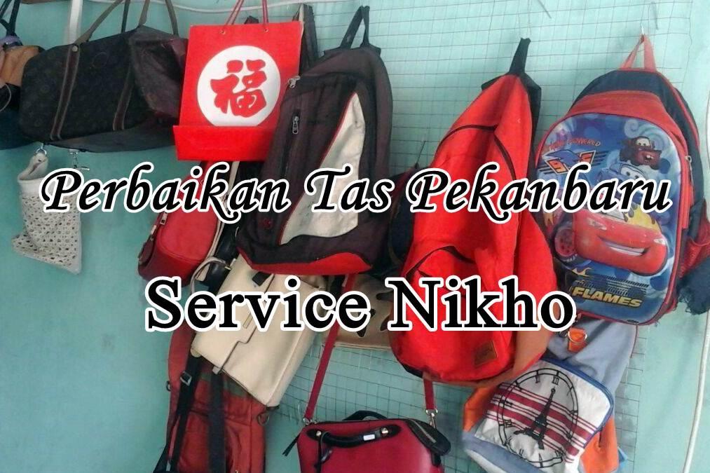 Perbaikan Tas Pekanbaru - Service Nikho