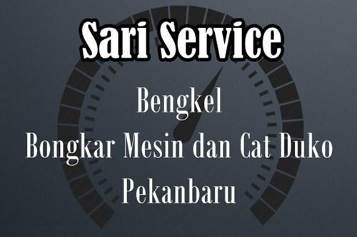 Bengkel Bongkar Mesin dan Cat Duko Pekanbaru - Sari Service