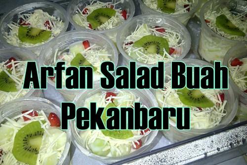 Arfan Salad Buah Pekanbaru 1