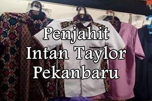 Penjahit Intan Taylor Pekanbaru