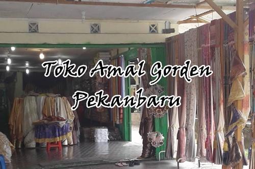 Toko Amal Gorden Pekanbaru 1 - Toko Amal Gorden Pekanbaru