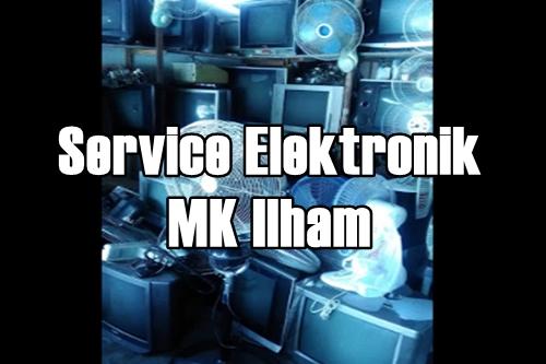 Service Elektronik MK Ilham Pekanbaru 1 - Service Elektronik MK Ilham Pekanbaru