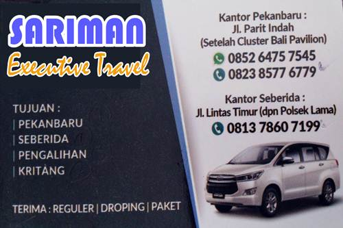Sariman Executive Travel 1 - Sariman Executive Travel - Travel Jurusan Pekanbaru Seberida Keritang Pengalihan Pekanbaru