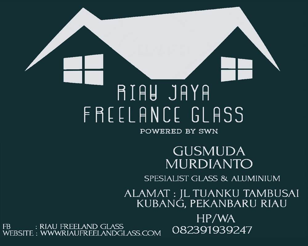 Riau Jaya Freelance Glass 2 - Riau Jaya Freelance Glass - Toko Kaca Kubang Pekanbaru