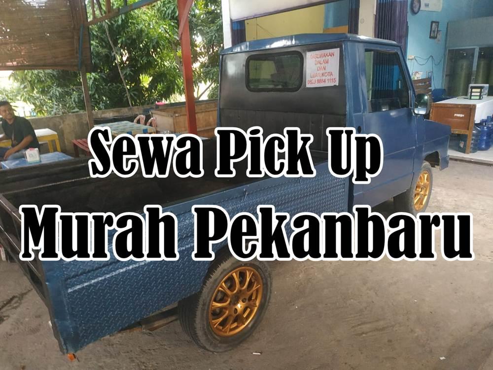 Sewa Pick up Murah Pekanbaru 1 - Sewa Pick up Murah Pekanbaru