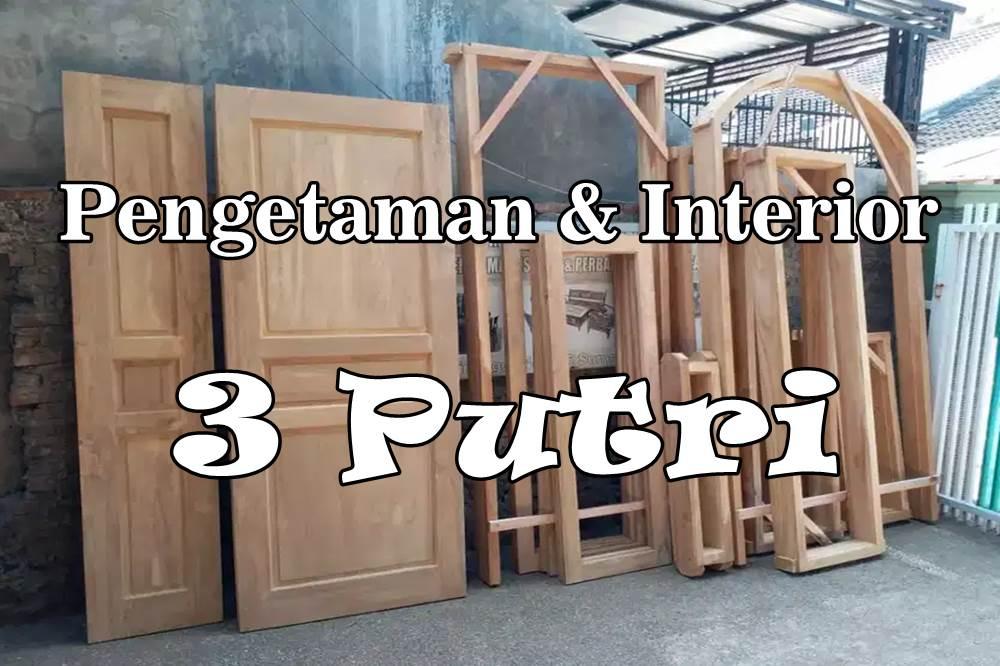 Pengetaman dan Interior 3 Putri 1 - Pengetaman Kayu dan Interior Pekanbaru